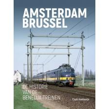 Amsterdam – Brussel - De historie van de Benelux-treinen