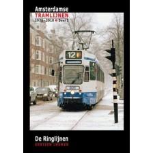 De Ringlijnen - Amsterdamse tramlijnen 1975 - 2018 | Adriaen Louman