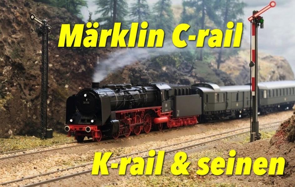 C-rail K-rail Marklin seinen